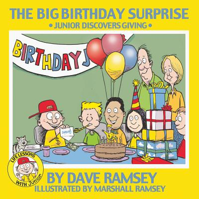 Image for Big Birthday Surprise : Junior Discovers Giving