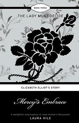 Image for Mercy's Embrace: Elizabeth Elliot's Story - The La