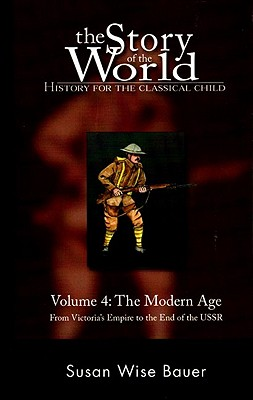 Image for The Story of the World: Volume 4: The Modern Age