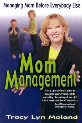 Image for Mom Management: Managing Mom Before Everybody Else