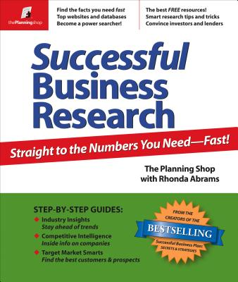 Image for Successful Business Research: Straight to the Numbers You Need - Fast!
