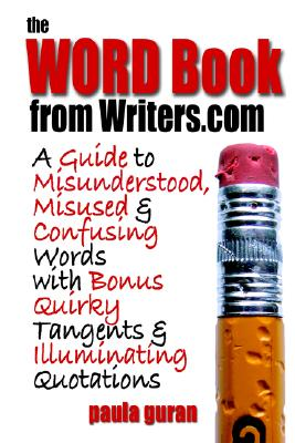 The Word Book from Writers.com, Guran, Paula