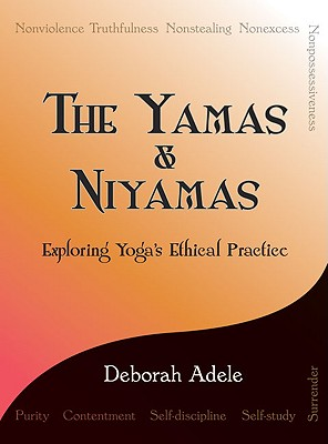 Image for The Yamas & Niyamas: Exploring Yoga's Ethical Practice