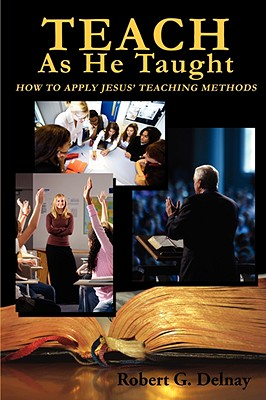 Image for Teach As He Taught