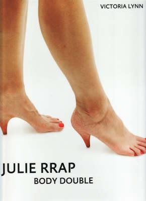 Image for Julie Rrap: Body Double