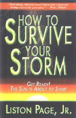 How To Survive Your Storm, Liston Page, Jr.
