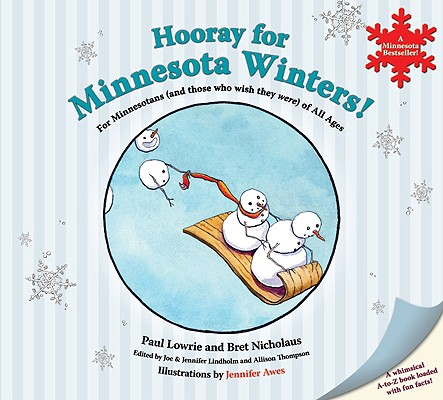 Image for Hooray for Minnesota Winters!: For Minnesotans (and Those Who Wish They Were) of All Ages