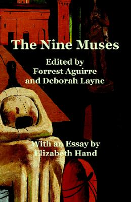 The Nine Muses, Aguirre, Forrest (& Deborah Layne - Editors).