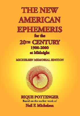 Image for The New American Ephemeris for the 20th Century, 1900-2000 at Midnight