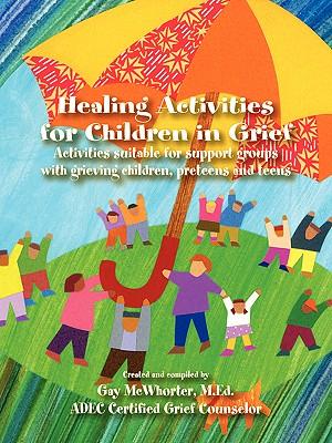 Image for Healing Activities for Children in Grief