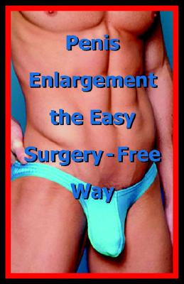 Image for Penis Enlargement the Easy Surgery-Free Way