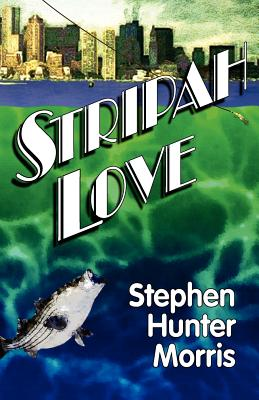 Stripah Love, Morris, Stephen Hunter