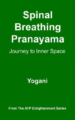 Image for Spinal Breathing Pranayama - Journey to Inner Space
