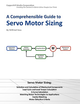 Image for A Comprehensible Guide to Servo Motor Sizing