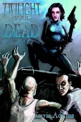 Image for Twilight of the Dead