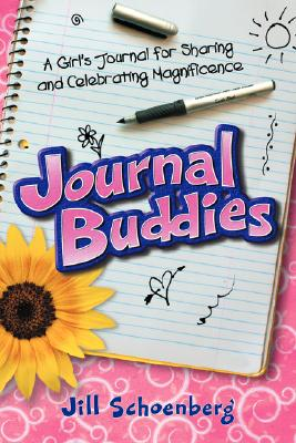 Image for Journal Buddies: A Girl's Journal for Sharing and Celebrating Magnificence (2nd Edition)