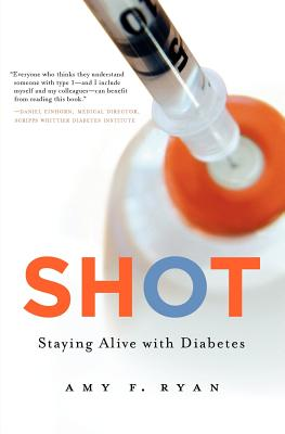 Image for Shot: Staying Alive with Diabetes
