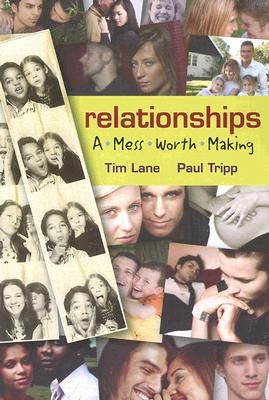 Image for Relationships: A Mess Worth Making