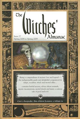The Witches' Almanac 2008-2009 (Witches Almanac) (Issue 27)