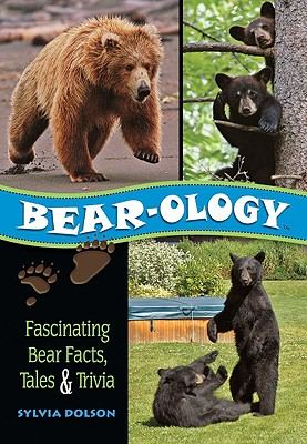 Image for Bear-ology: Fascinating Bear Facts, Tales & Trivia