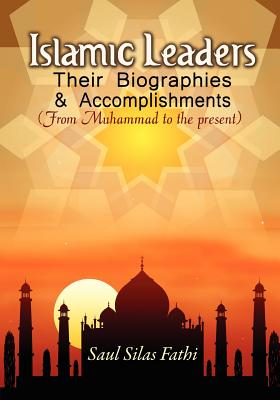 Image for Islamic Leaders: Their Biographies & Accomplishments