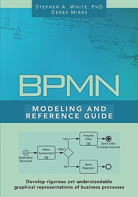 Image for BPMN Modeling and Reference Guide