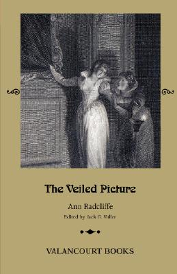 Image for The Veiled Picture; or, The Mysteries of Gorgono (Gothic Classics)
