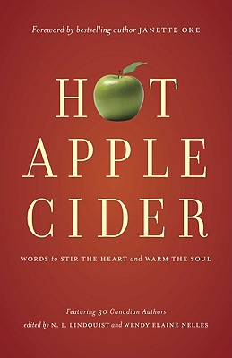 Image for Hot Apple Cider: Words to Stir the Heart and Warm the Soul