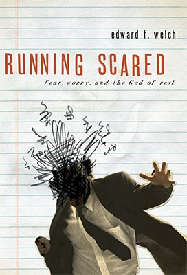 Image for Running Scared: Fear, Worry & the God of Rest
