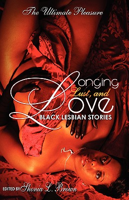 Image for Longing, Lust, and Love: Black Lesbian Stories