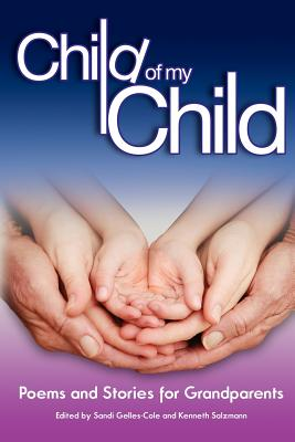 Image for Child of My Child: Poems and Stories for Grandparents