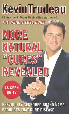 Image for More Natural 'Cures' Revealed: Previously Censored Brand Name Products That Cure Disease