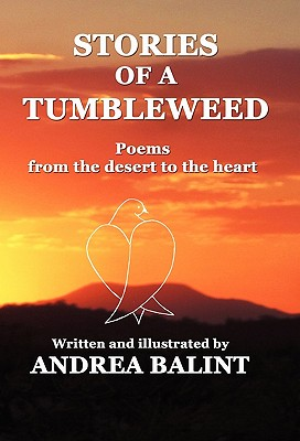 Stories of a Tumbleweed, Balint, Andrea