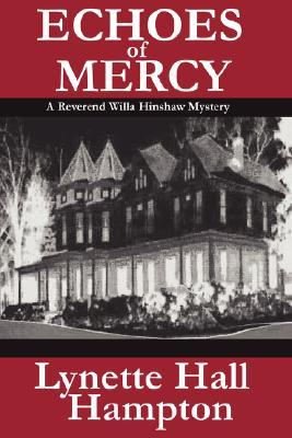 Echoes of Mercy, Lynette, Hall Hampton