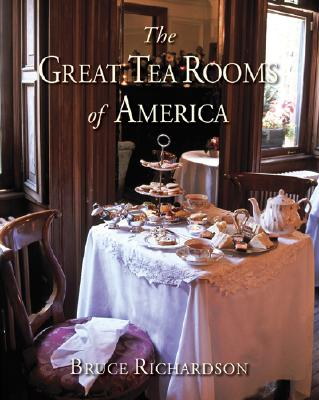 The Great Tea Rooms of America, Richardson, Bruce