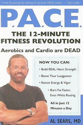 Image for Pace: The 12-Minute Fitness Revolution (Exercise Workout Books)