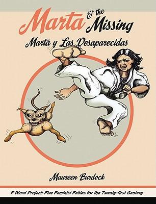 Image for MARTA AND THE MISSING MARTA Y LAS DESAPARACIDAS