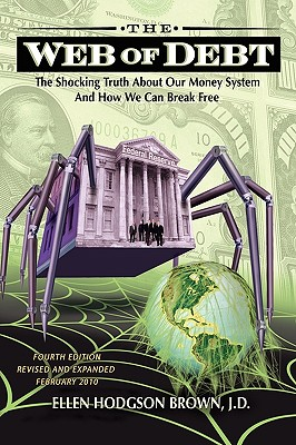 Image for The Web of Debt: The Shocking Truth About Our Money System and How We Can Break Free