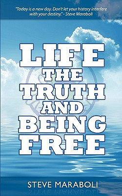 Image for Life, the Truth, and Being Free