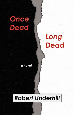 Image for Once Dead, Long Dead