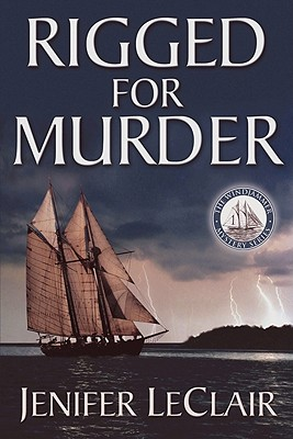 Image for Rigged For Murder (The Windjammer Mystery Series)