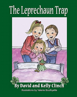 Image for The Leprechaun Trap: A Family Tradition For Saint Patrick's Day