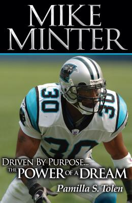 Image for Mike Minter: Driven By Purpose The Power of a Dream