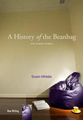 Image for A history of the Beanbag and Other Stories