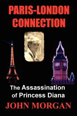 Image for Paris-London Connection: The Assassination of Princess Diana