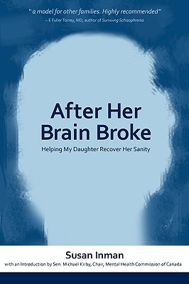 Image for After Her Brain Broke: Helping My Daughter Recover Her Sanity