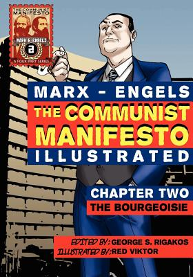 Image for The Communist Manifesto (Illustrated) - Chapter Two: The Bourgeoisie