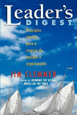 Image for Leader's Digest: Princípios eternos para o sucesso de equipes e organizações (Portuguese Edition)