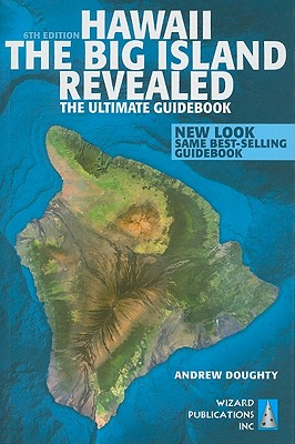 Hawaii The Big Island Revealed, Doughty, Andrew
