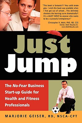 Image for JUST JUMP THE NO-FEAR BUSINESS START-UP GUIDE FOR HEALTH & FITNESS PROFESSIONALS